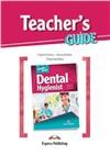 Dental Hygienist (Teacher's Guide) - методическое руководство для учителя