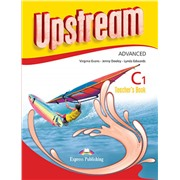 Upstream Advanced C1. Teacher's Book (3rd Edition). Книга для учителя