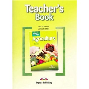 Agriculture. Teacher's Book. Книга для учителя