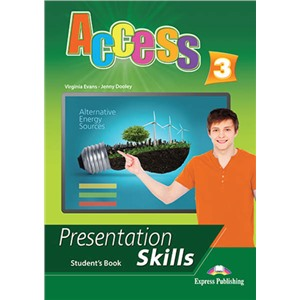 Access 3. Presentation skills. Student's book. Учебник