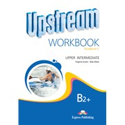 Upstream Upper Intermediate B2+ (2nd Edition) — рабочая тетрадь