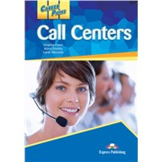 Career Paths: Call Centers (Student's Book + Cross-platform Application) - Пособие для ученика