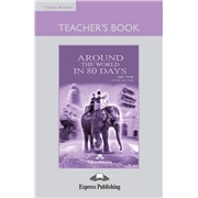 around the world in 80 days teacher's book - книга для учителя
